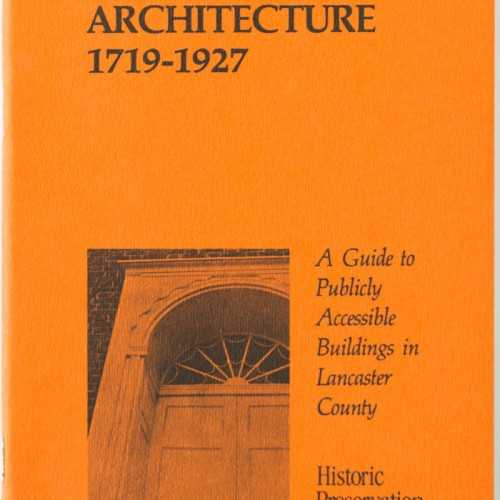 Lancaster Architecture 1719 to 1927